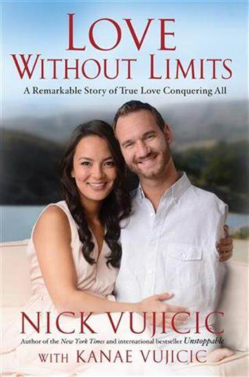 Love Without Limits: A Remarkable Story Of True Love Conquering All.