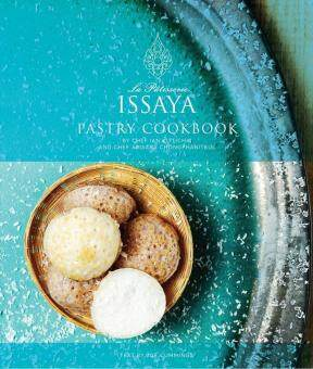 Harga หนังสือ ISSAYA LA PATISSERIE PASTRY COOKBOOK