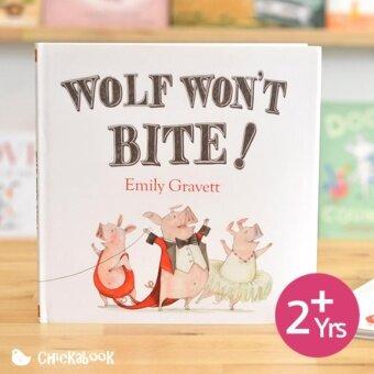 หนังสือ นิทาน ภาษาอังกฤษ นิทาน เด็ก Wolf Won't Bite!