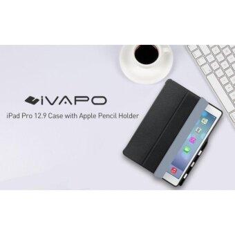 เคสไอแพดโปร 12.9 iVAPO Leather PU Slim Flip Folio Smart Cover With Pencil