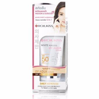 Rojukiss White Poreless UV Aqua Serum SPF 50+ PA+++ 30ml.