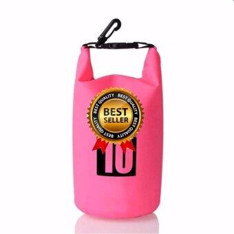 กระเป๋ากันน้ำ ถุงกันน้ำ ถุงทะเล Waterproof Bag ความจุ 10 ลิตร