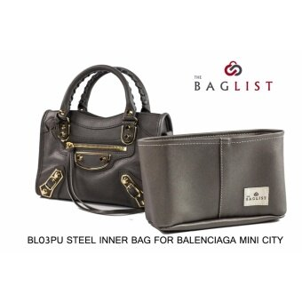 BL03PU STEEL จัดระเบียบ สำหรับ กระเป๋า Balenciaga Mini City