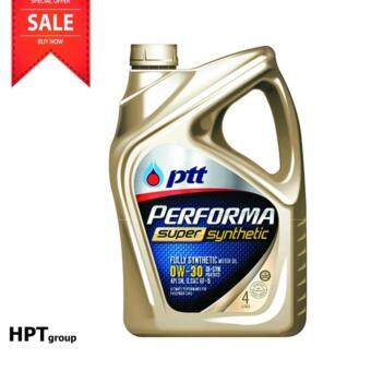 น้ำมันหล่อลื่น PTT PERFORMA SUPER SYNTHETIC 0W-30 (4 ลิตร)
